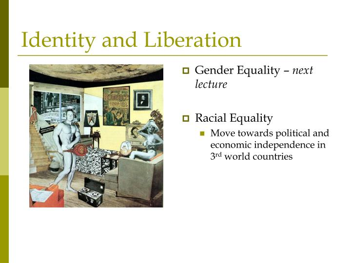 Identity and Liberation