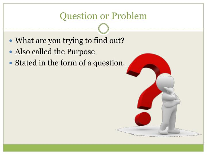 Question or Problem