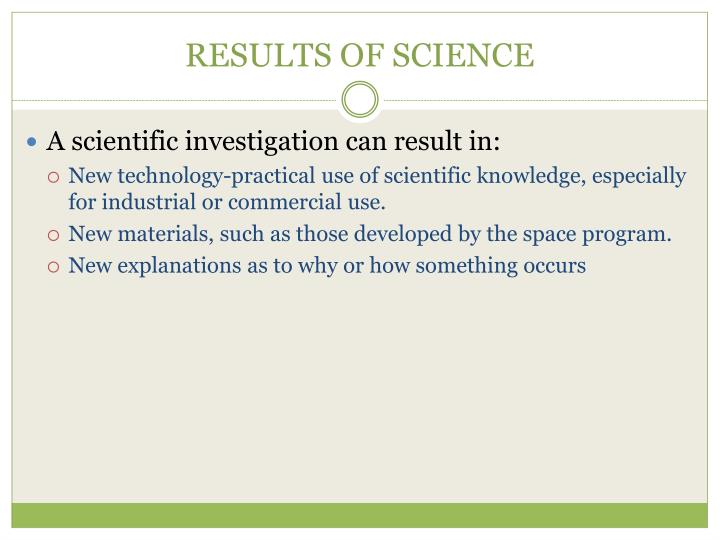 RESULTS OF SCIENCE