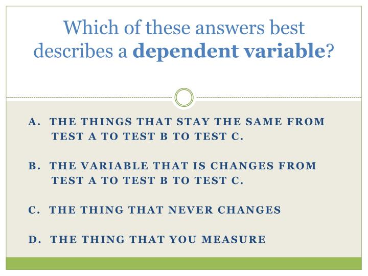 Which of these answers best describes a
