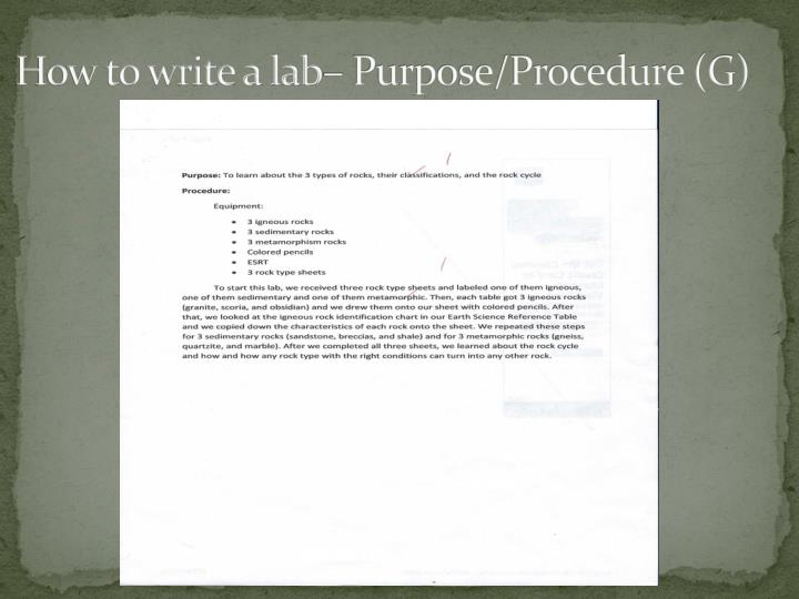 How to write a lab– Purpose/Procedure (G)