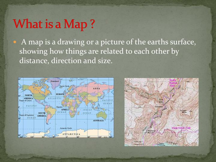 What is a Map ?