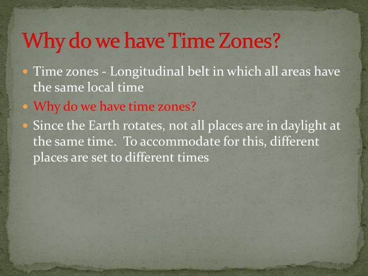 Why do we have Time Zones?