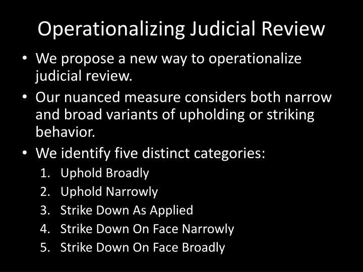 Operationalizing Judicial Review