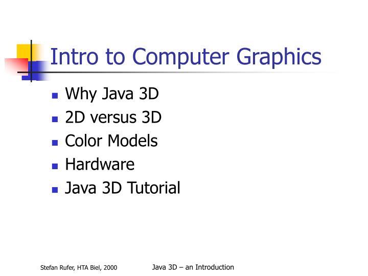 Intro to Computer Graphics