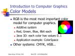 introduction to computer graphics color models