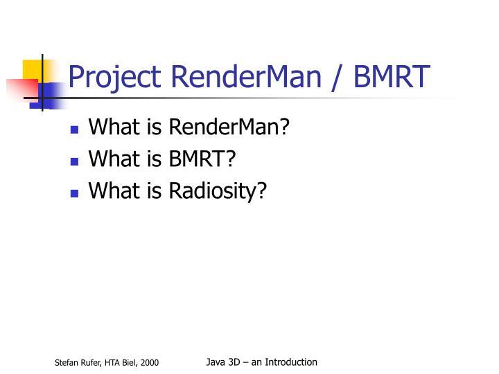 Project RenderMan / BMRT