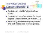 the virtual universe content branch 1
