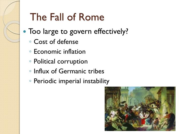 the fall of rome political instability The decline and fall of rome during the ad 200's, while christianity was spreading through the roman empire political instability led to economic decline.