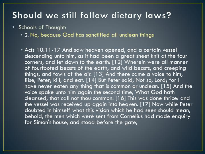 Should we still follow dietary laws?