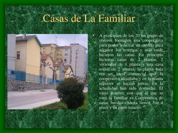 Casas de La Familiar