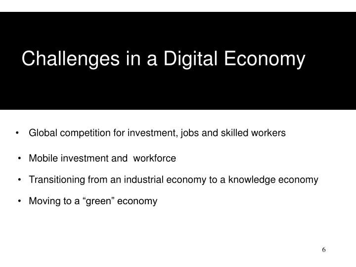 Challenges in a Digital Economy