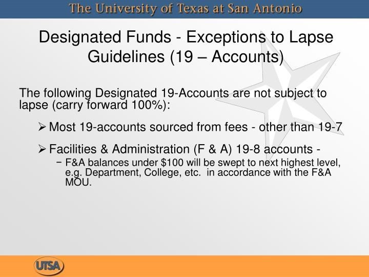 Designated Funds - Exceptions to Lapse Guidelines (19 – Accounts)