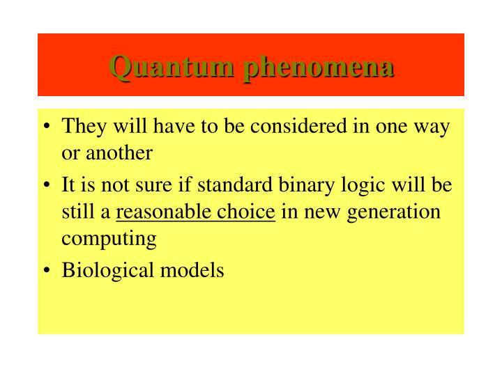 Quantum phenomena