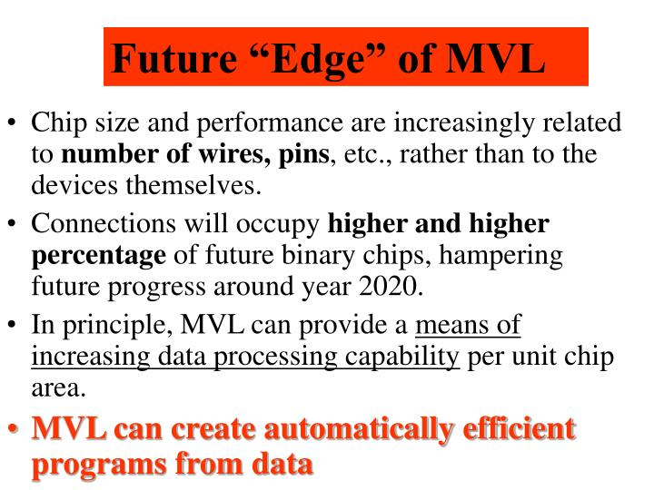 "Future ""Edge"" of MVL"