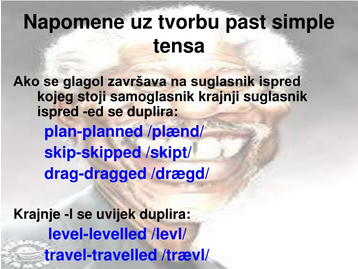 Napomene uz tvorbu past simple tensa