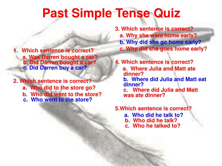 Which sentence is correct?