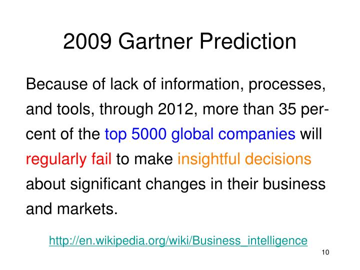 2009 Gartner Prediction