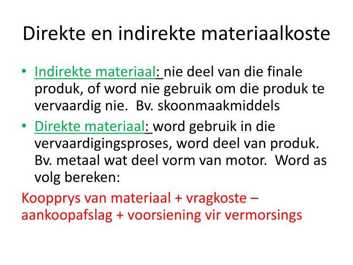 Direkte en indirekte materiaalkoste