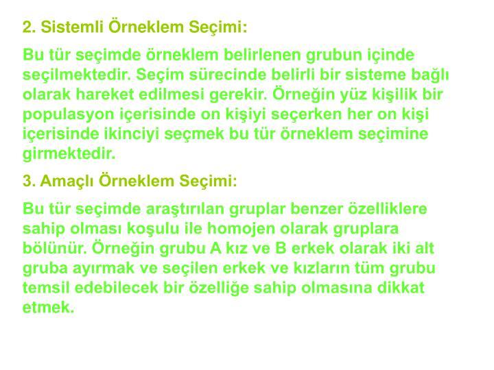 2. Sistemli rneklem Seimi: