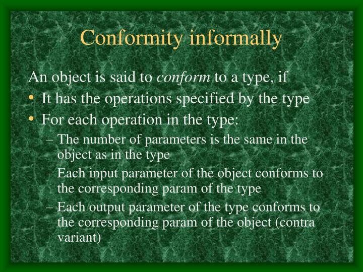 Conformity informally