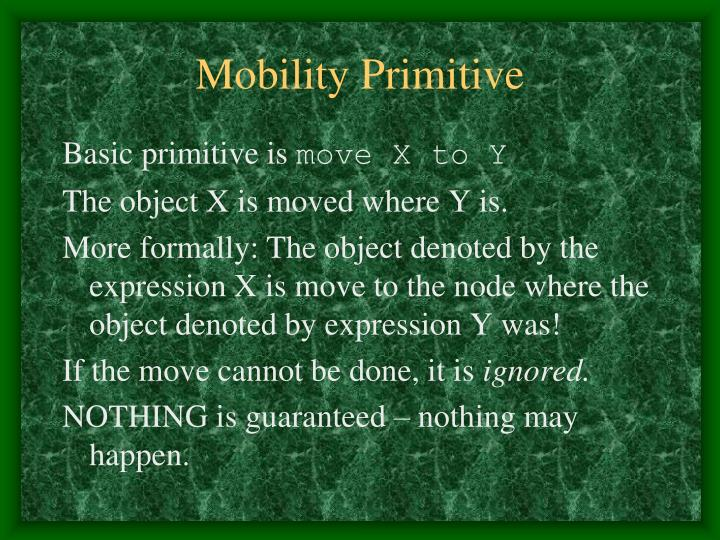 Mobility Primitive