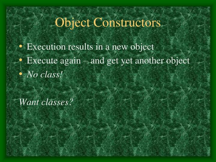Object Constructors