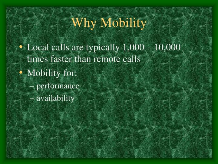 Why Mobility