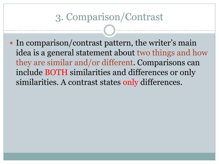 3. Comparison/Contrast