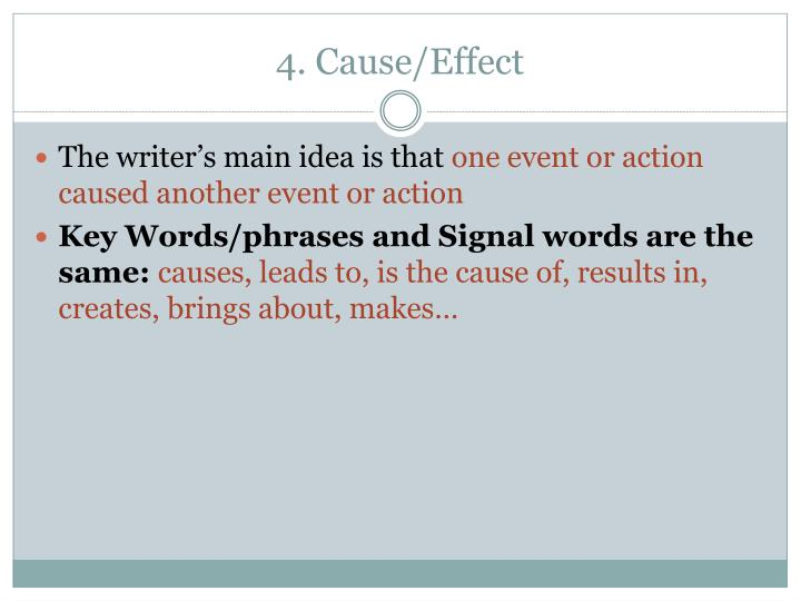 4. Cause/Effect