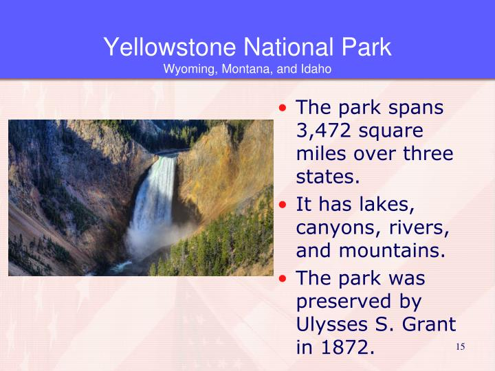 The park spans 3,472 square miles over three states.