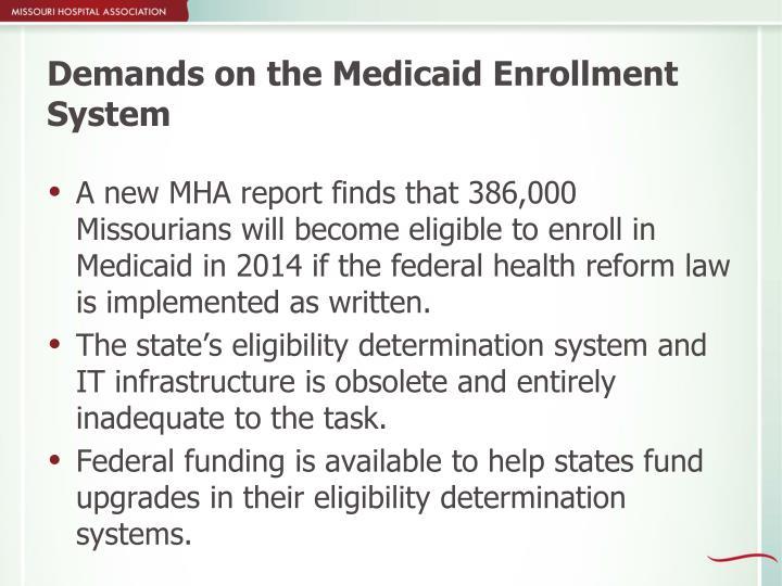 Demands on the Medicaid Enrollment System