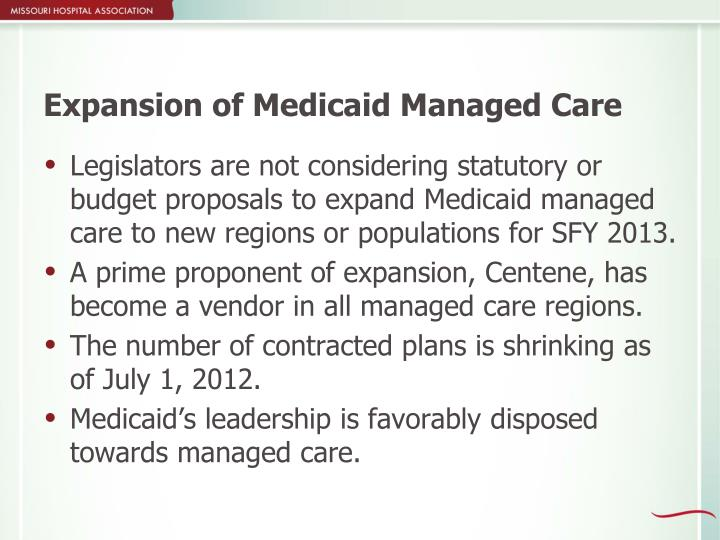 Expansion of Medicaid Managed Care