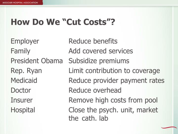 """How Do We """"Cut Costs""""?"""