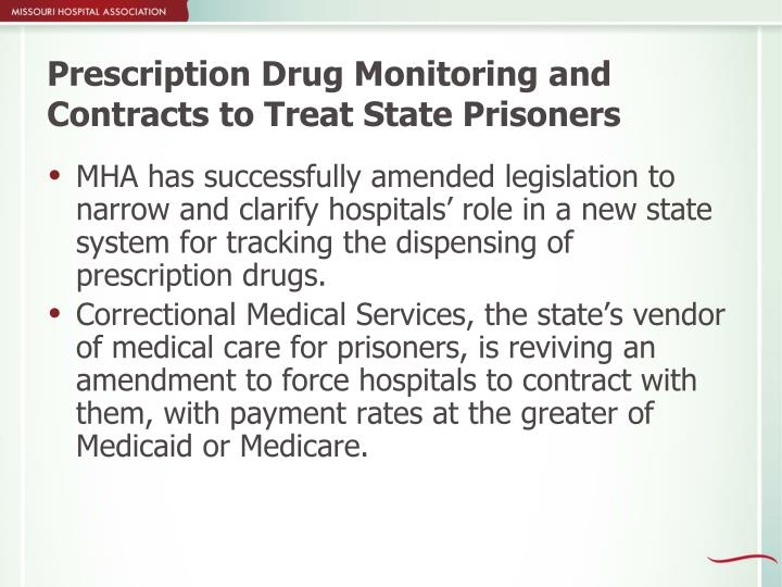 Prescription Drug Monitoring and Contracts to Treat State Prisoners