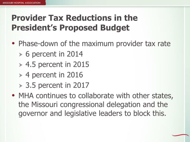 Provider Tax Reductions in the President's Proposed Budget