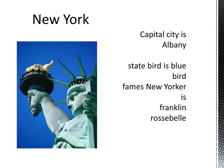 Capital city is albany state bird is blue bird fames new y orker is franklin rossebelle