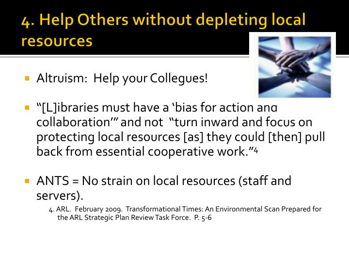 4. Help Others without depleting local resources