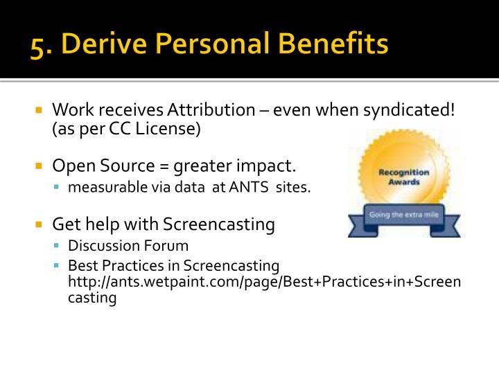 5. Derive Personal Benefits