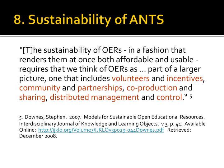 8. Sustainability of ANTS