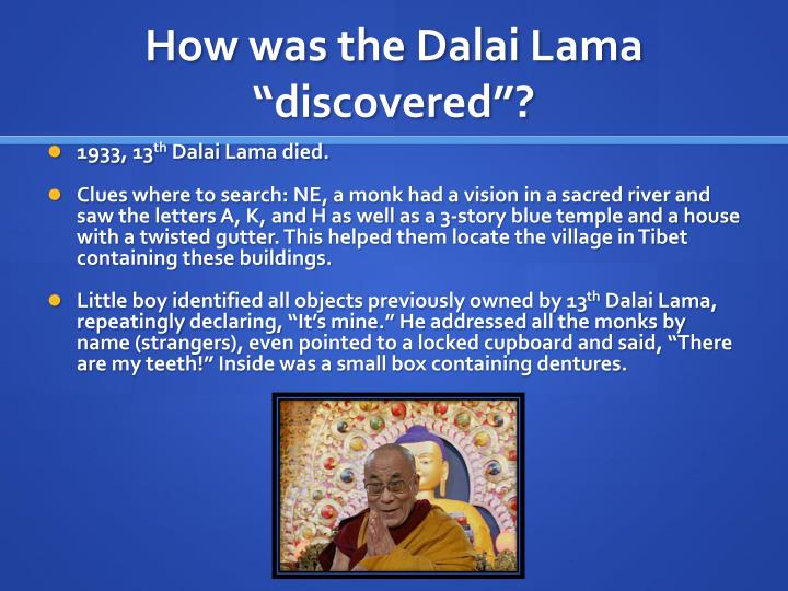 "How was the Dalai Lama ""discovered""?"