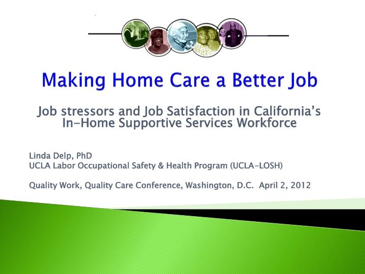 Making Home Care a Better Job
