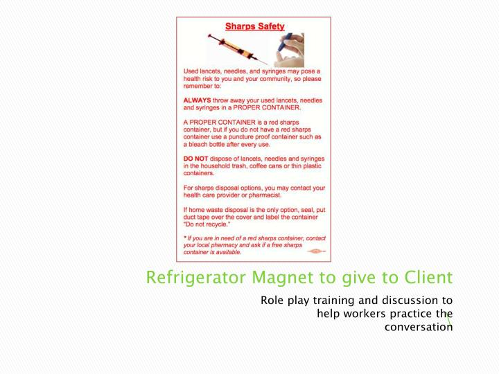 Refrigerator Magnet to give to Client