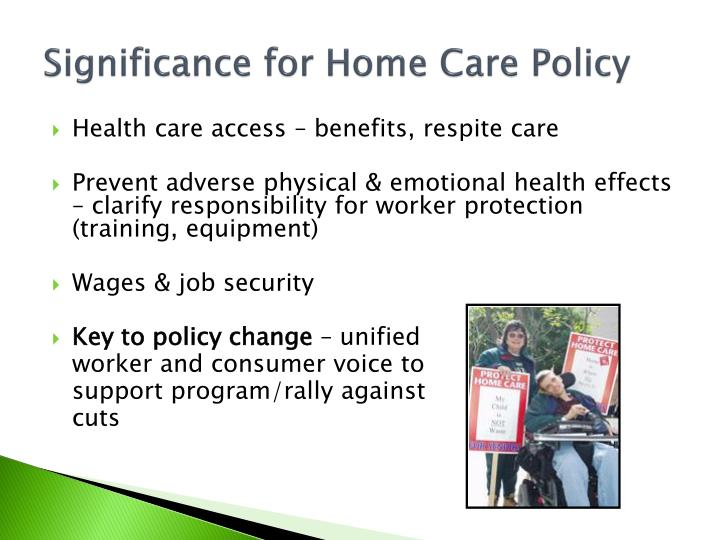 Significance for Home Care Policy