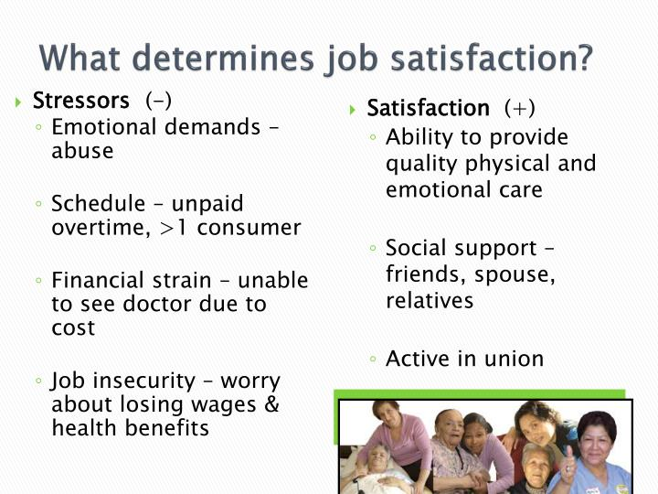 What determines job satisfaction?