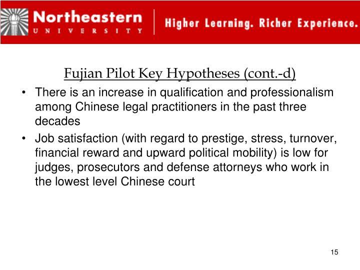 Fujian Pilot Key Hypotheses (cont.-d)