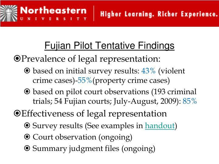 Fujian Pilot Tentative Findings