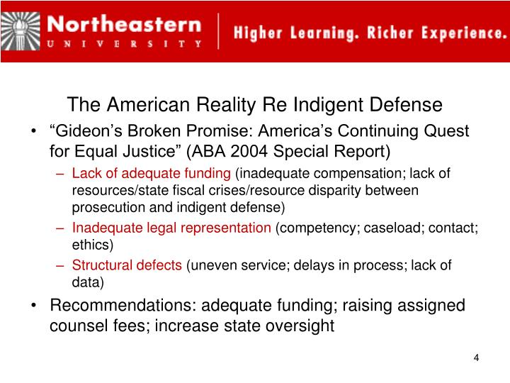 The American Reality Re Indigent Defense