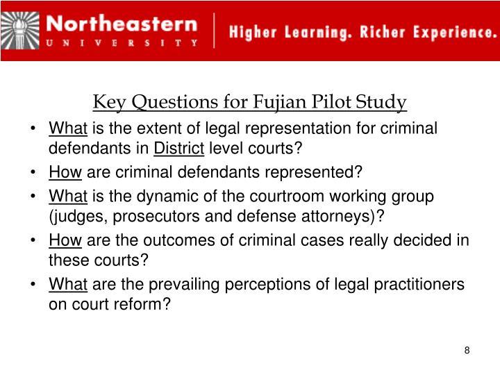 Key Questions for Fujian Pilot Study