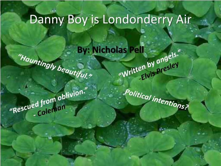 Danny boy is londonderry air